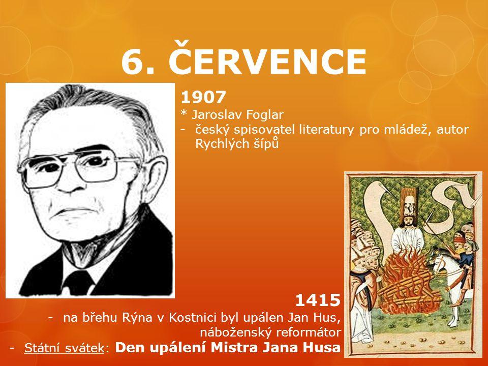 6. ČERVENCE 1907 1415 * Jaroslav Foglar