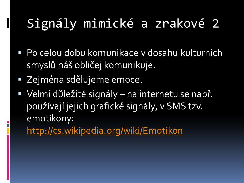 Signály mimické a zrakové 2