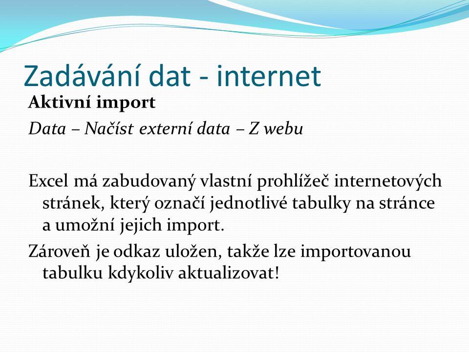 Zadávání dat - internet