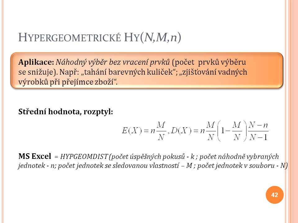 Hypergeometrické Hy(N,M,n)