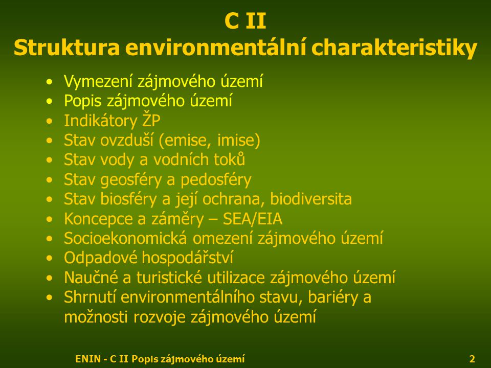 C II Struktura environmentální charakteristiky