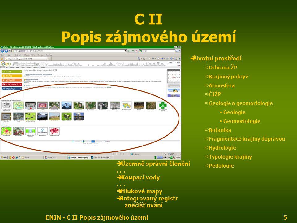 C II Popis zájmového území
