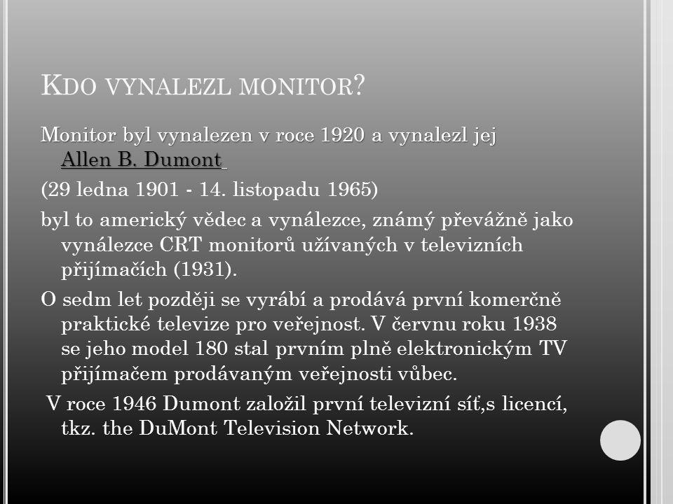 Kdo vynalezl monitor