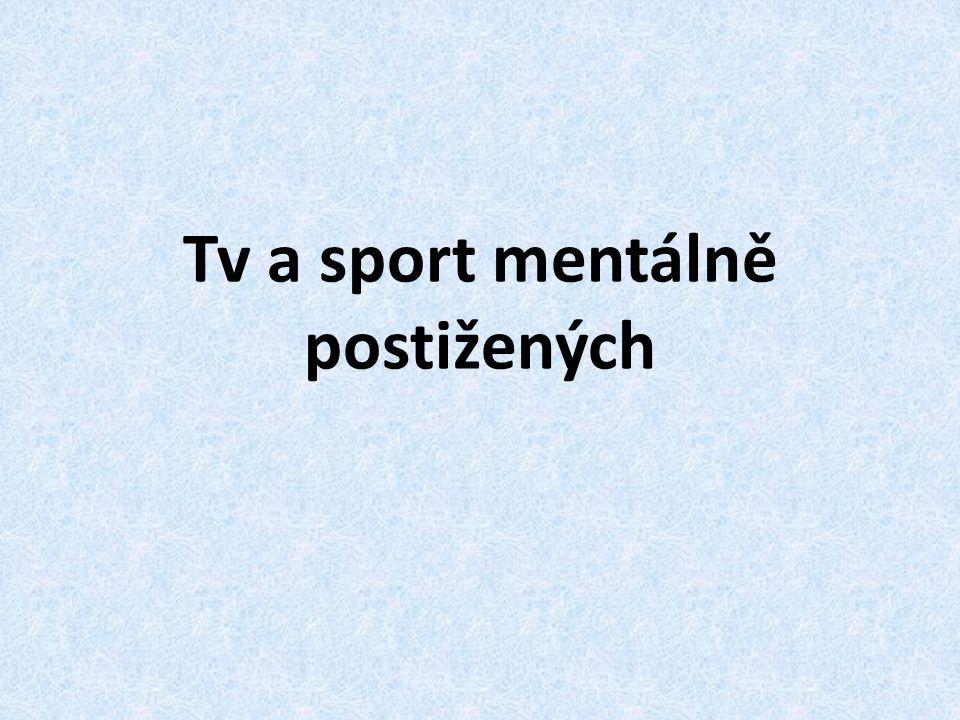 Tv a sport mentálně postižených