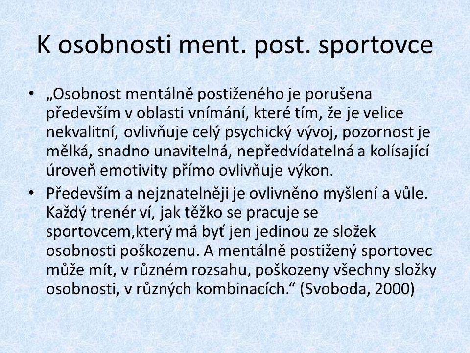 K osobnosti ment. post. sportovce