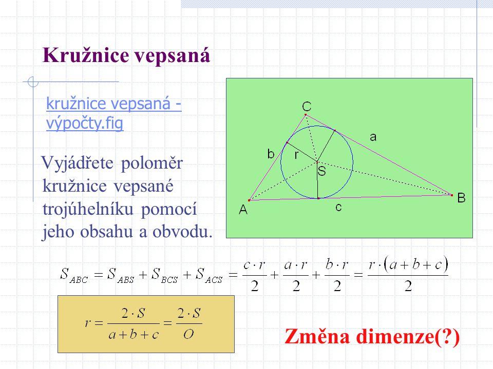 Kružnice vepsaná Změna dimenze( )