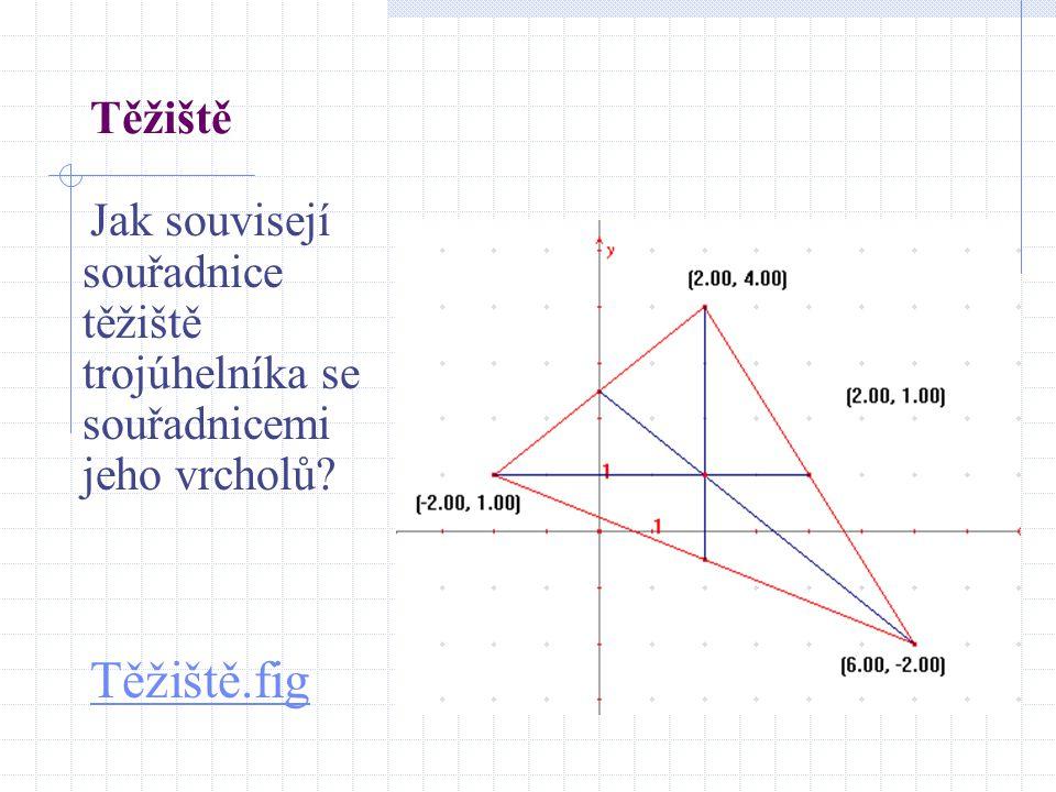 Těžiště Jak souvisejí souřadnice těžiště trojúhelníka se souřadnicemi jeho vrcholů Těžiště.fig