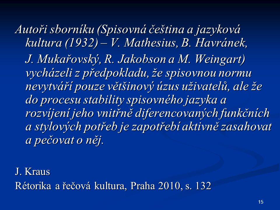 Autoři sborníku (Spisovná čeština a jazyková kultura (1932) – V