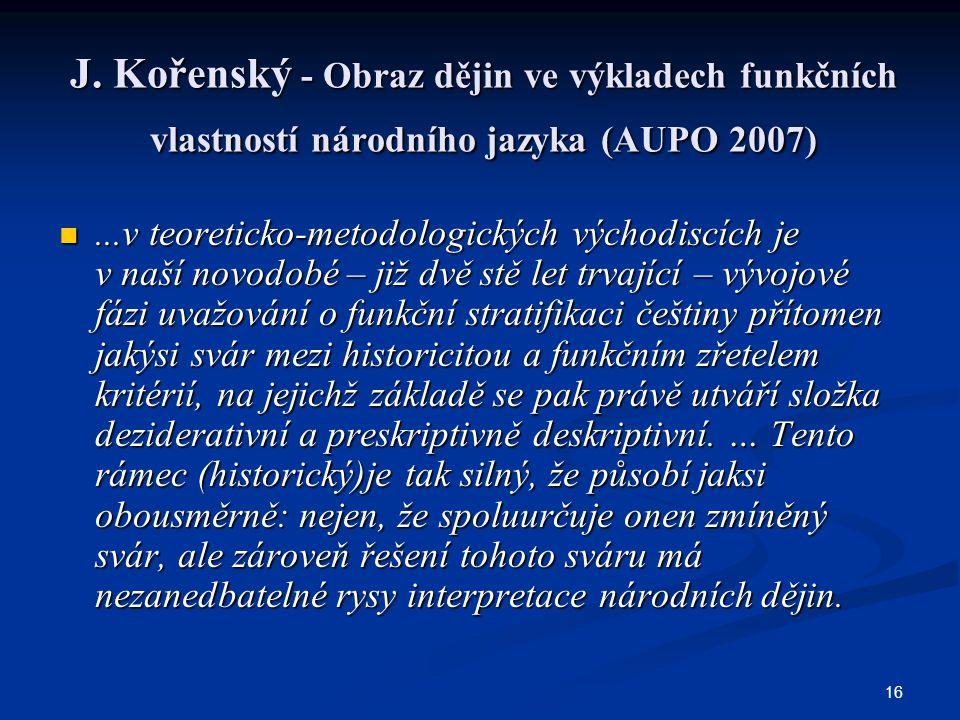 J. Kořenský - Obraz dějin ve výkladech funkčních vlastností národního jazyka (AUPO 2007)