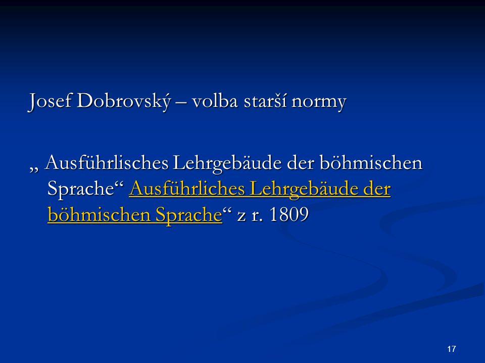 Josef Dobrovský – volba starší normy