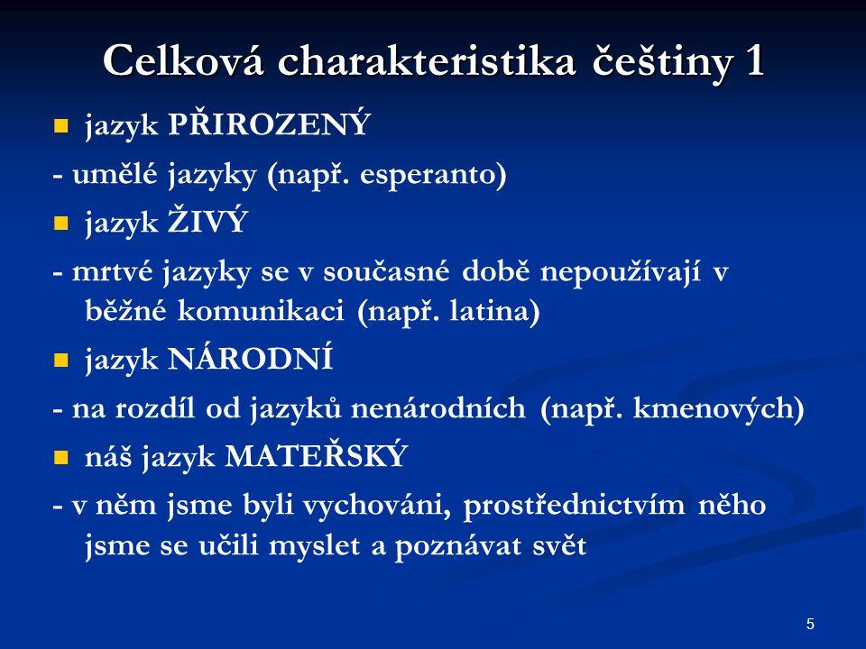 Celková charakteristika češtiny 1