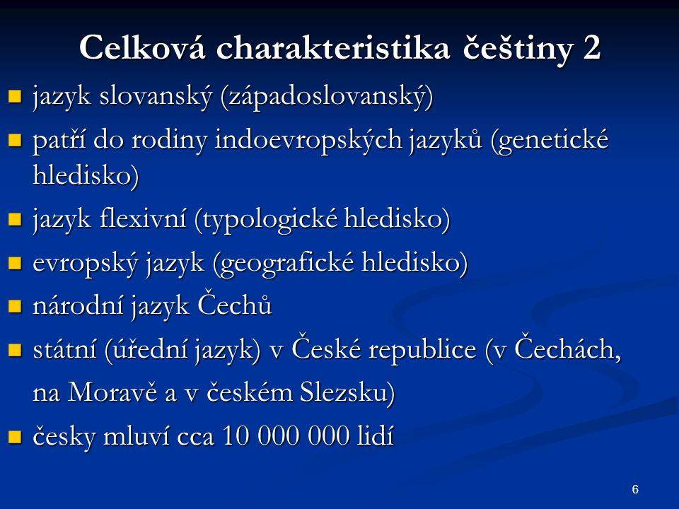 Celková charakteristika češtiny 2