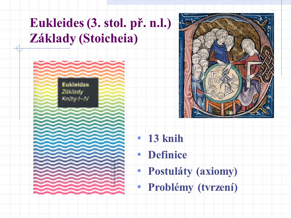 Eukleides (3. stol. př. n.l.) Základy (Stoicheia)