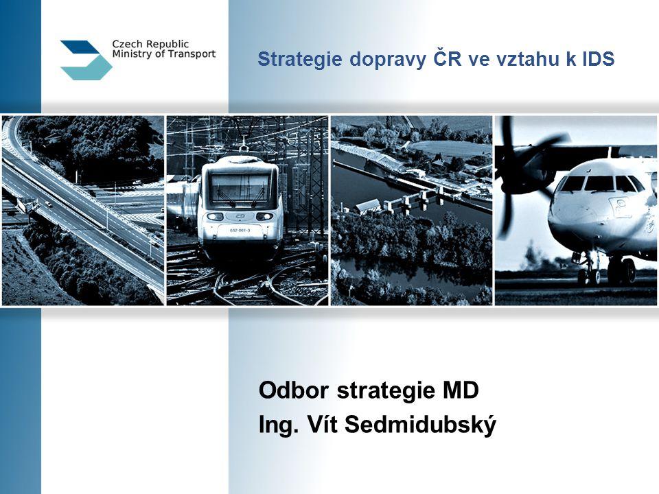 Strategie dopravy ČR ve vztahu k IDS