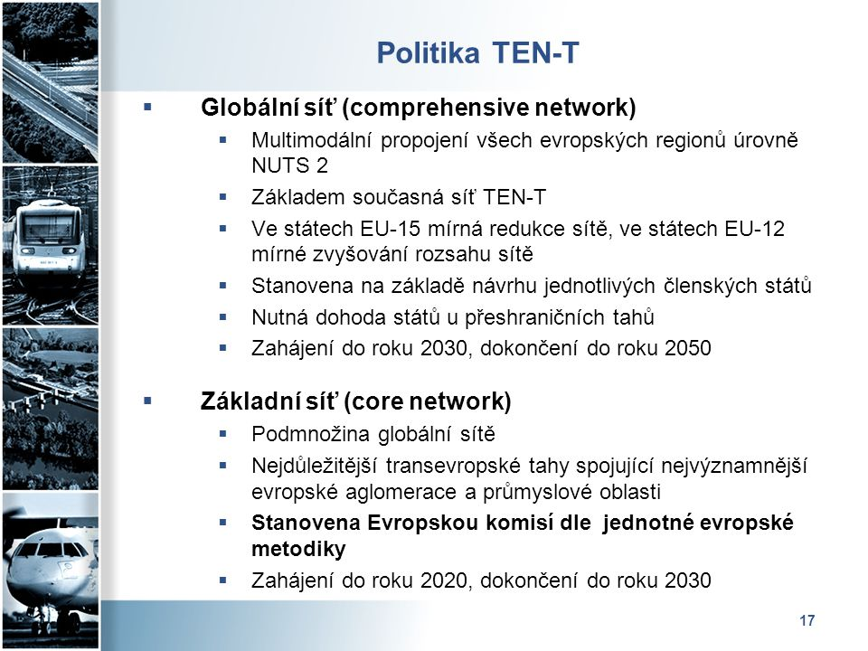 Politika TEN-T Globální síť (comprehensive network)
