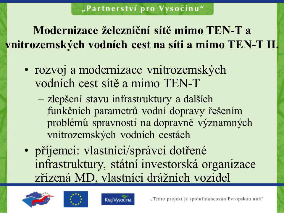 rozvoj a modernizace vnitrozemských vodních cest sítě a mimo TEN-T