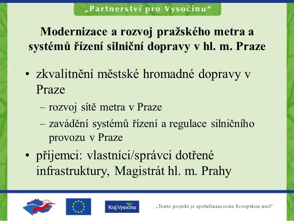 zkvalitnění městské hromadné dopravy v Praze