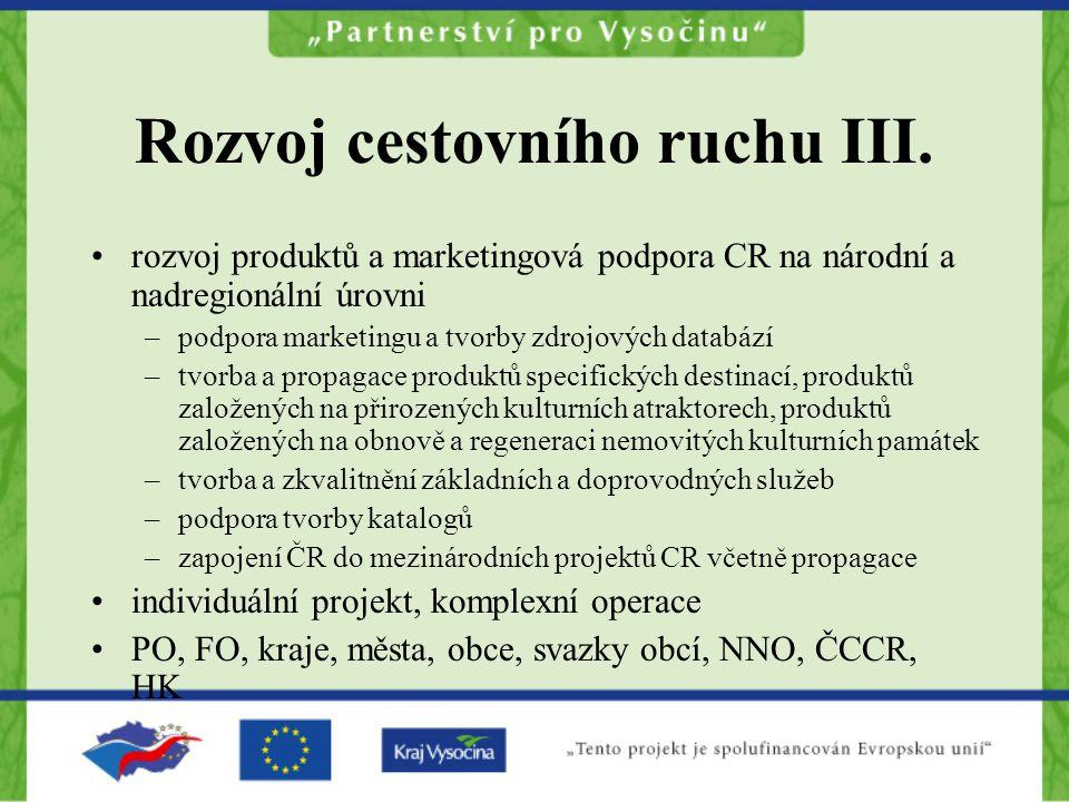 Rozvoj cestovního ruchu III.