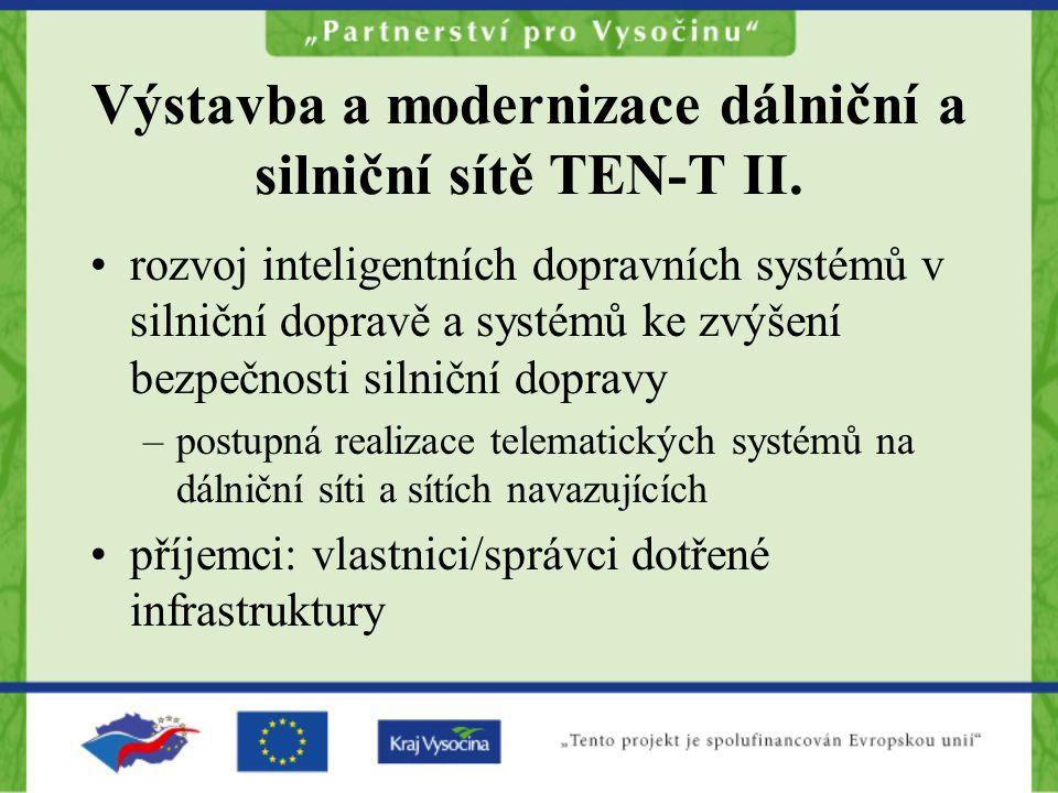 Výstavba a modernizace dálniční a silniční sítě TEN-T II.