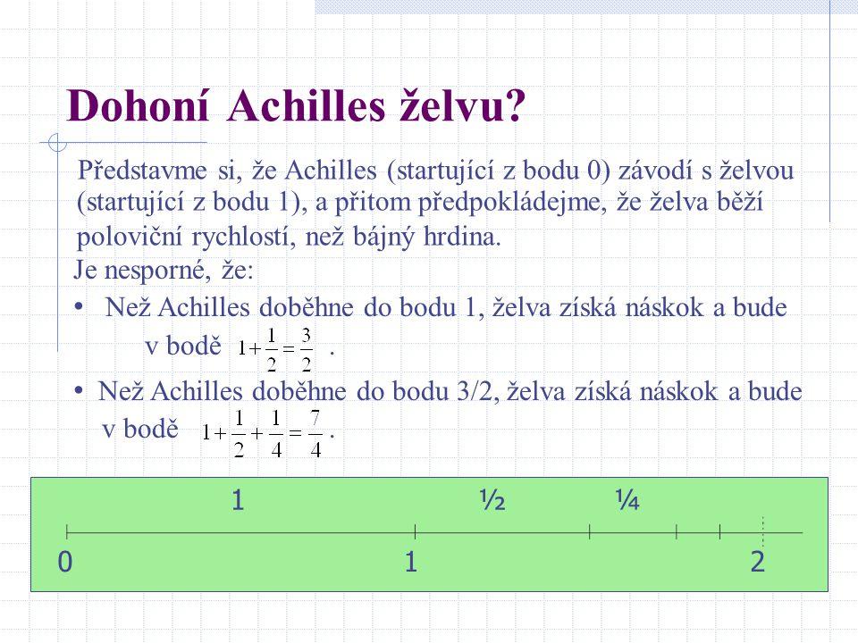 Dohoní Achilles želvu
