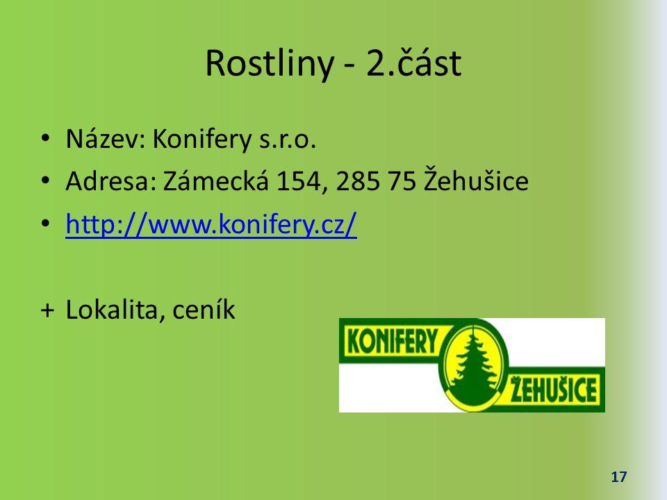 Rostliny - 2.část Název: Konifery s.r.o.
