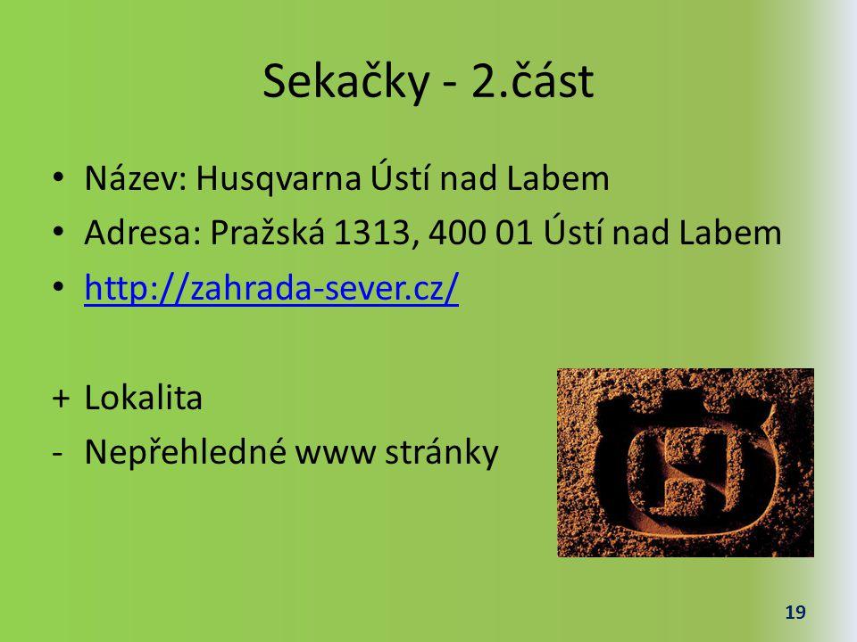 Sekačky - 2.část Název: Husqvarna Ústí nad Labem