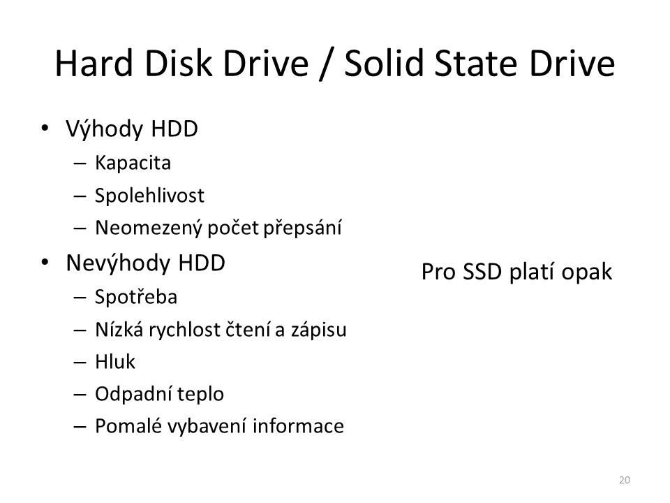Hard Disk Drive / Solid State Drive