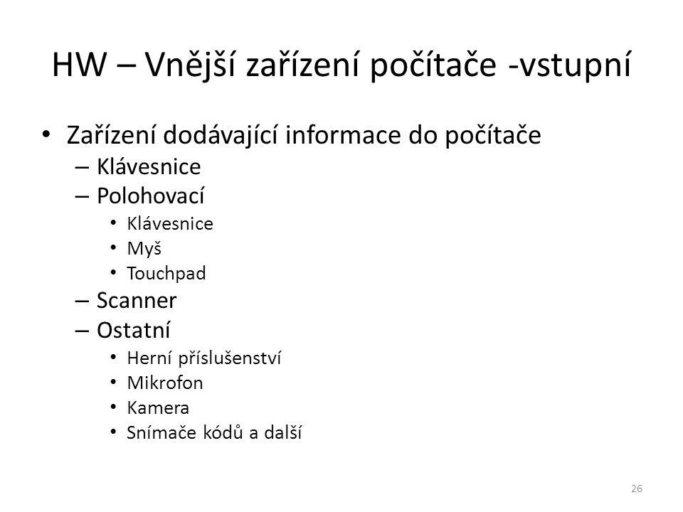 HW – Vnější zařízení počítače -vstupní