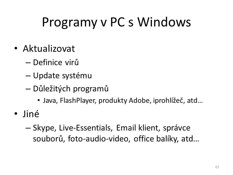 Programy v PC s Windows Aktualizovat Jiné Definice virů Update systému