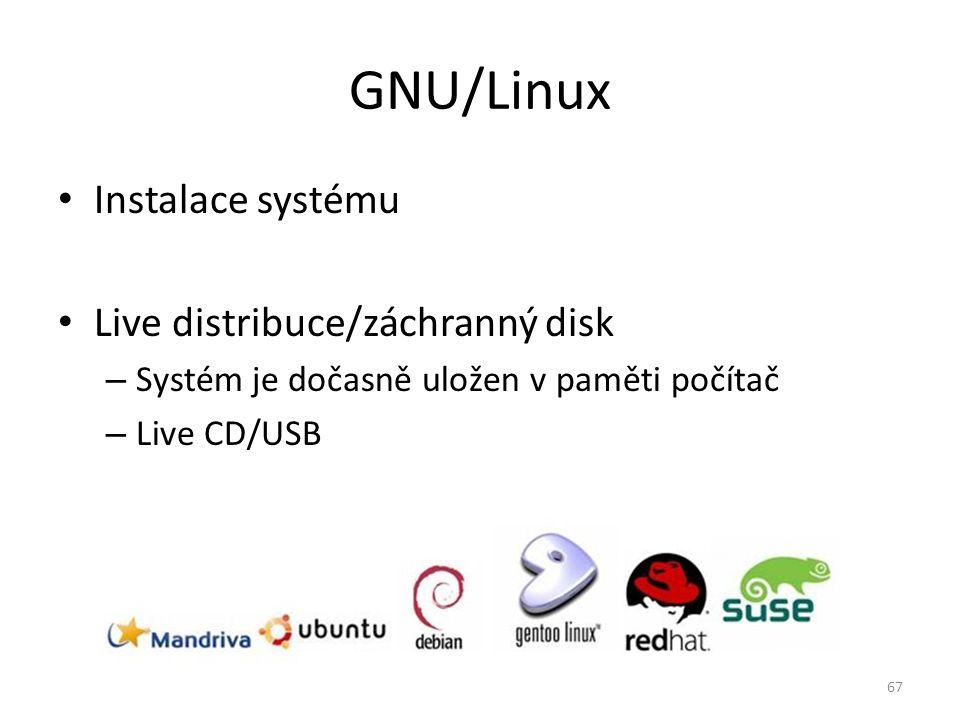 GNU/Linux Instalace systému Live distribuce/záchranný disk