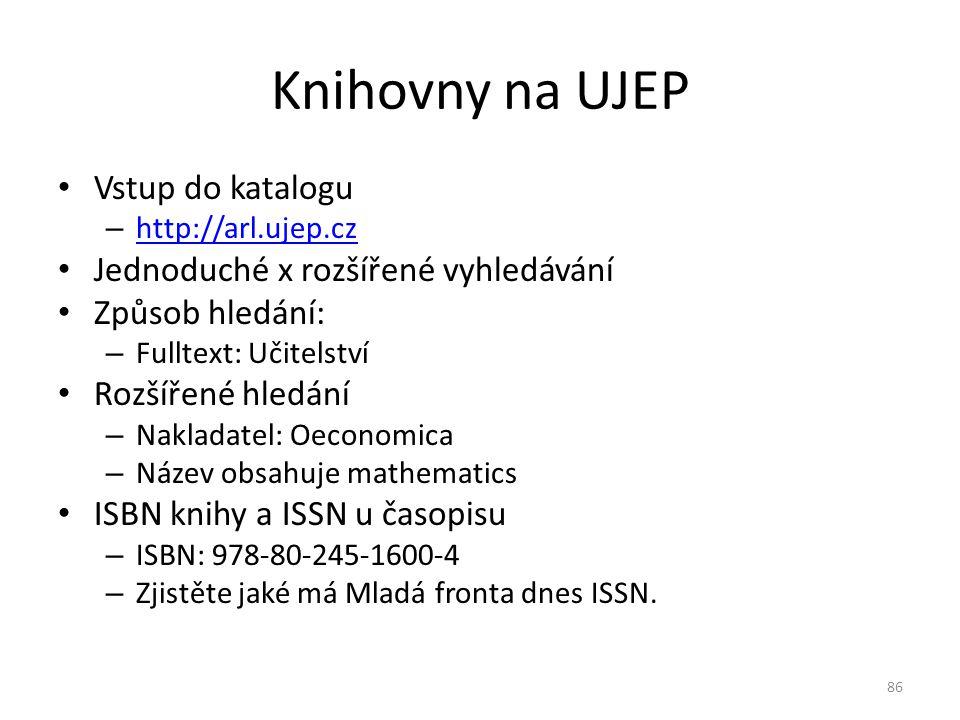 Knihovny na UJEP Vstup do katalogu Jednoduché x rozšířené vyhledávání