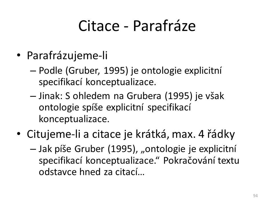 Citace - Parafráze Parafrázujeme-li