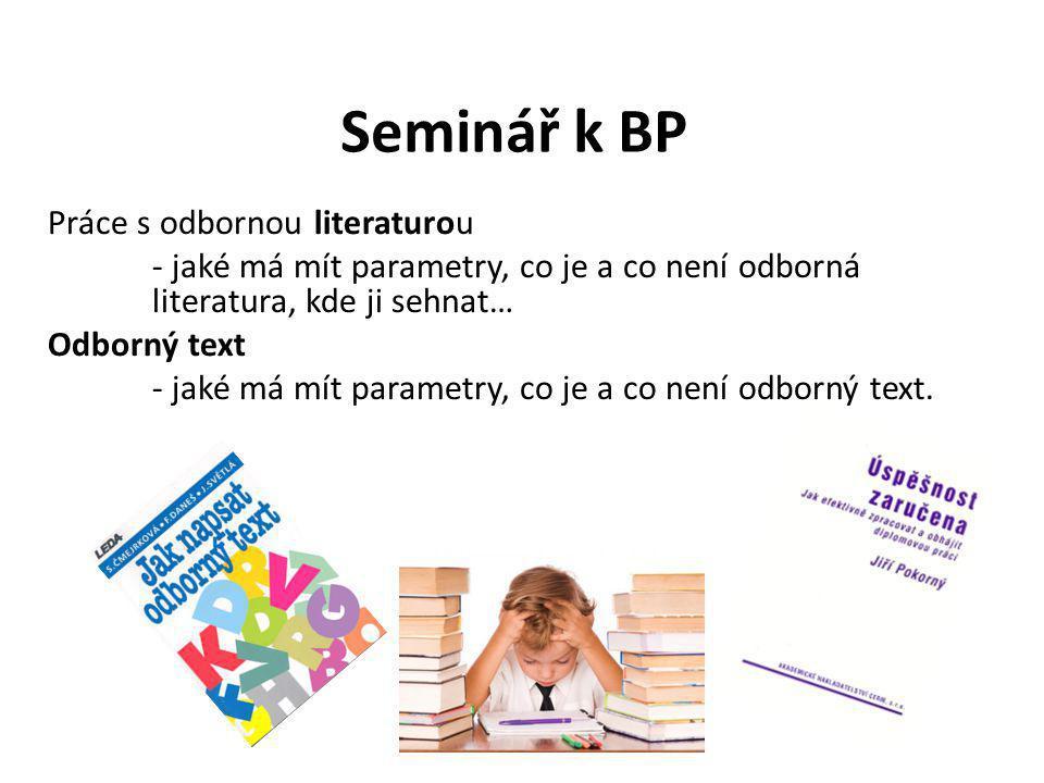 Seminář k BP Práce s odbornou literaturou