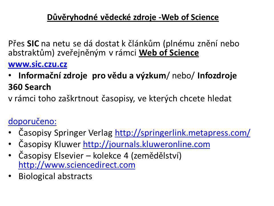 Informační zdroje pro vědu a výzkum/ nebo/ Infozdroje 360 Search