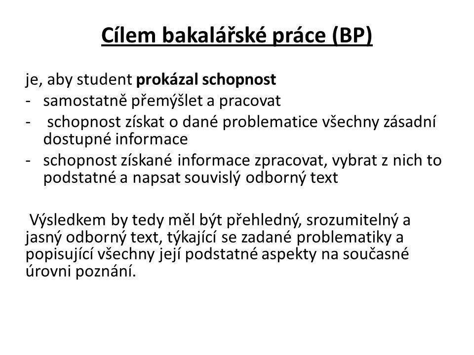 Cílem bakalářské práce (BP)