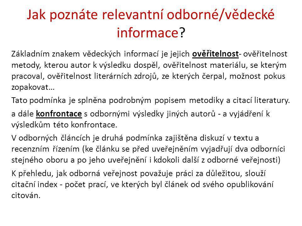 Jak poznáte relevantní odborné/vědecké informace