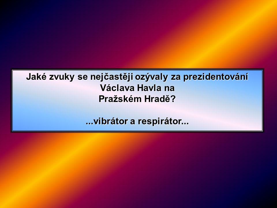Jaké zvuky se nejčastěji ozývaly za prezidentování Václava Havla na Pražském Hradě.