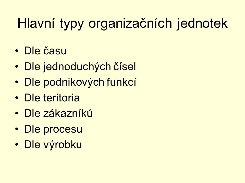 Hlavní typy organizačních jednotek