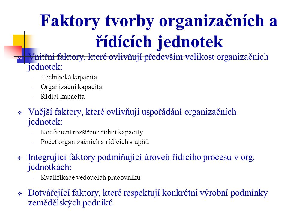 Faktory tvorby organizačních a řídících jednotek