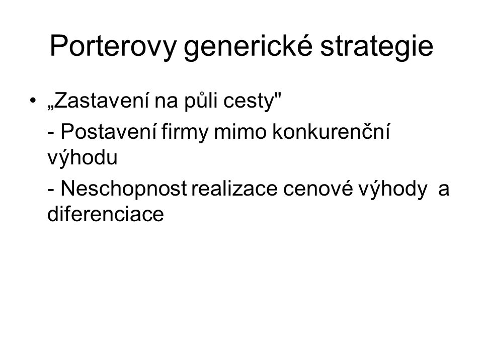 Porterovy generické strategie