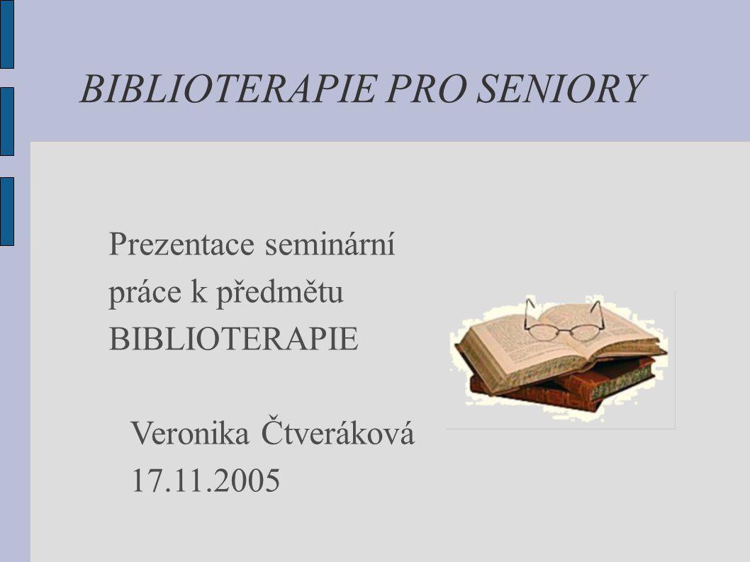 BIBLIOTERAPIE PRO SENIORY