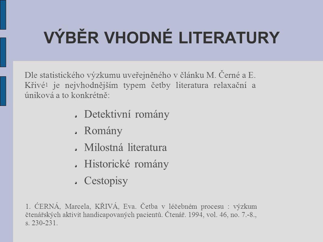 VÝBĚR VHODNÉ LITERATURY