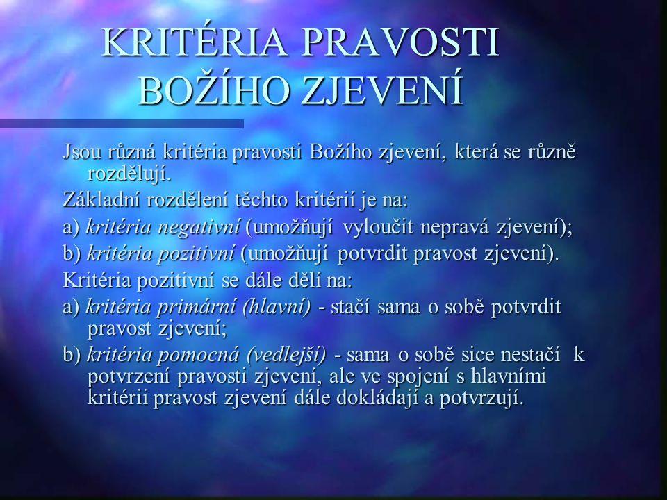 KRITÉRIA PRAVOSTI BOŽÍHO ZJEVENÍ