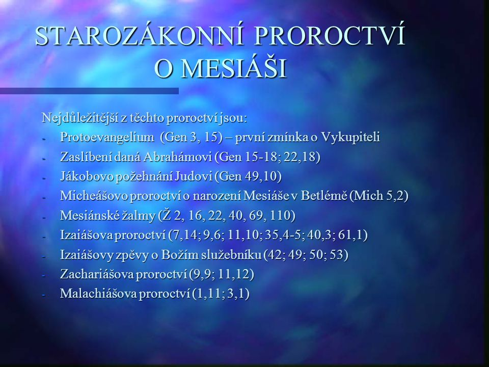 STAROZÁKONNÍ PROROCTVÍ O MESIÁŠI