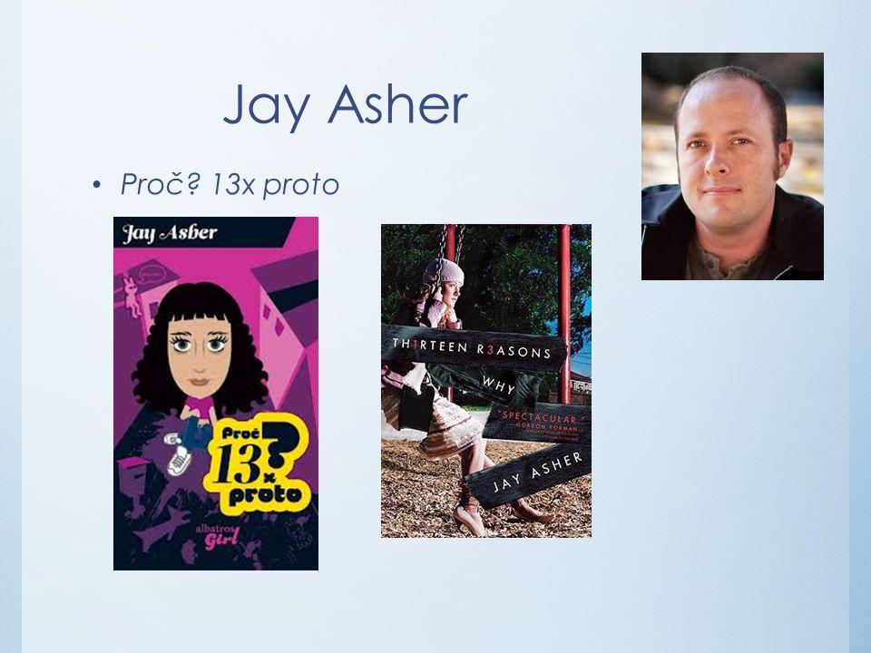 Jay Asher Proč 13x proto