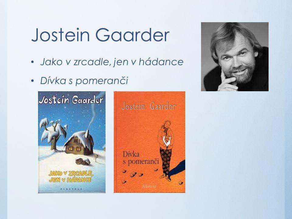Jostein Gaarder Jako v zrcadle, jen v hádance Dívka s pomeranči