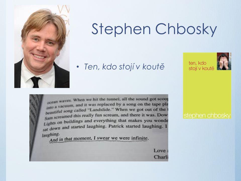 Stephen Chbosky Ten, kdo stojí v koutě