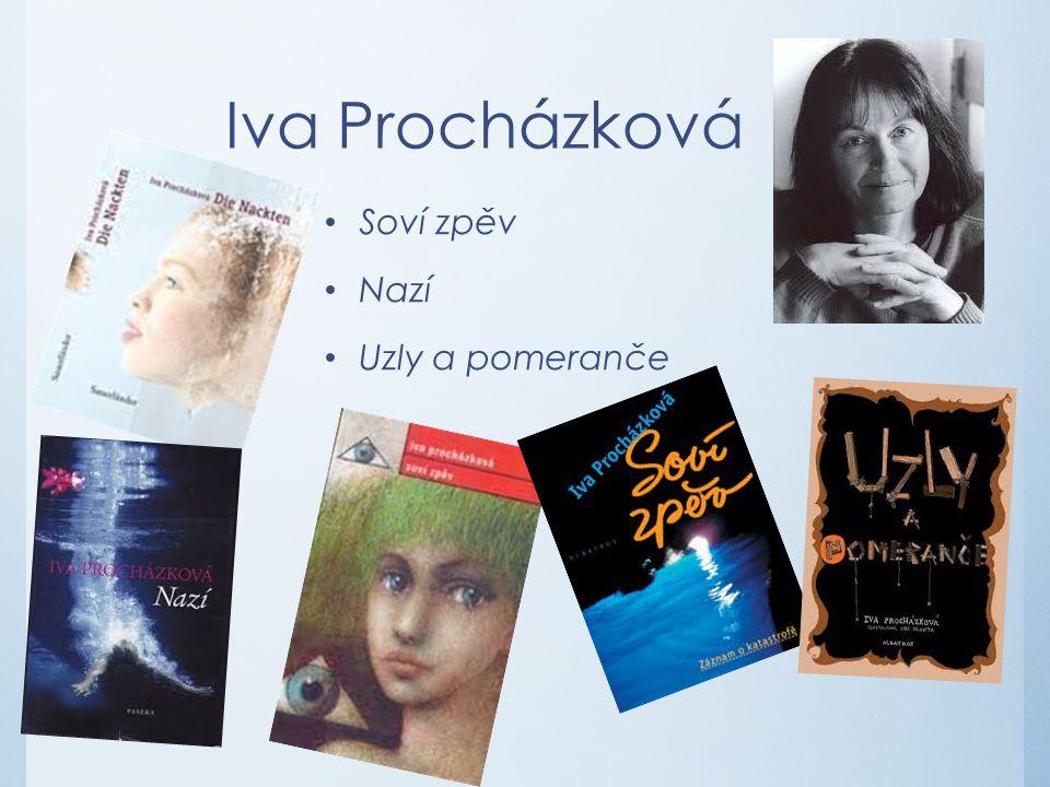 Iva Procházková Soví zpěv Nazí Uzly a pomeranče
