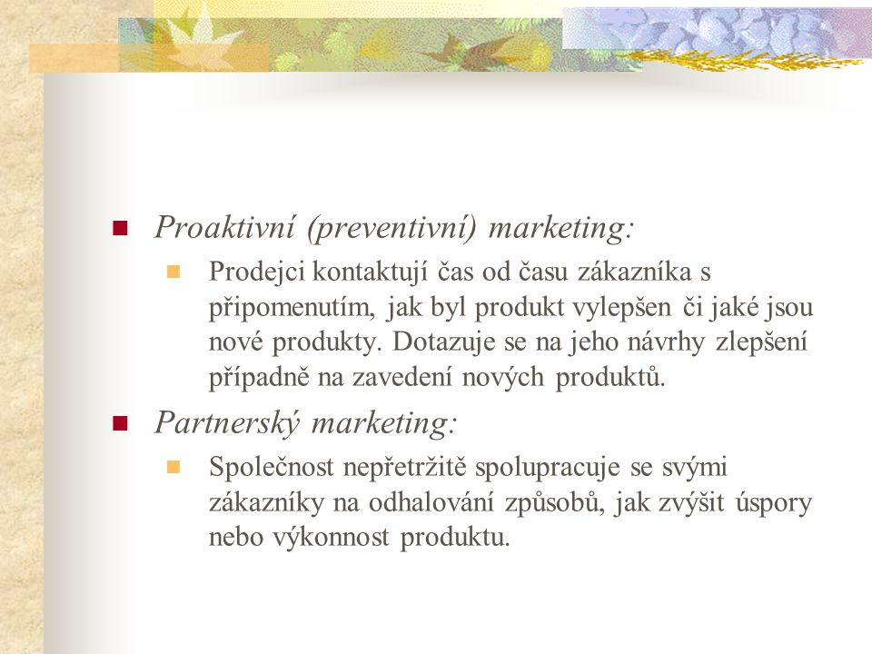Proaktivní (preventivní) marketing: