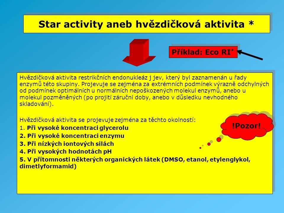 Star activity aneb hvězdičková aktivita *